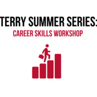 Terry Summer Series | Career Skills Workshop #4