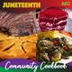 Juneteenth Community Cookbook Release