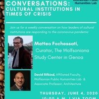 Coffee & Conversations: Cultural Institutions in Times of Crisis featuring theWolfsoniana