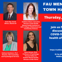 FAU MENTAL HEALTH TOWN HALL - Learn more about mental health issues and resources during COVID-19 and to raise awareness of mental health needs