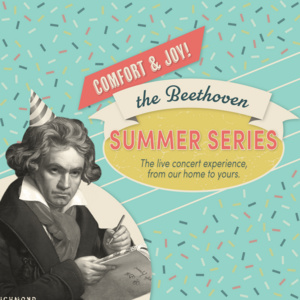 Beethoven 2020 Summer Series Online Concert: ft. Ronald Crutcher & Joanne Kong