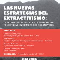 Las Nuevas Estrategias del Extractivismo: La Acción del Estado y la Defensa Socio-territoral en Tiempos del Coronavirus