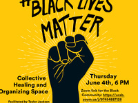 #blacklivesmatter: Collective Healing & Organizing Space