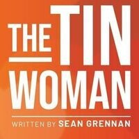 SOS Theatre Fest: The Tin Woman - Virtual Event