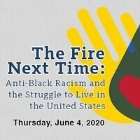 The Fire Next Time: Anti-Black Racism and the Struggle to Live in the United States
