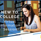 New to College Virtual Information Session