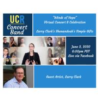 UCR Concert Band presents: Winds of Hope - Virtual Concert & Celebration