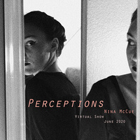 """Perceptions""—Virtual Senior Art Show: Nina McCue"