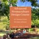 Advanced Permaculture Design Course