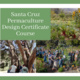 Santa Cruz Permaculture Design Course
