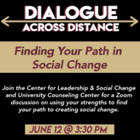 Dialogue Across Distance: Finding Your Path in Social Change