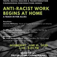 Anti-Racist Work Begins at Home: A Community Courageous Conversation & a Teach-in for Allies
