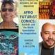 Afrofuturist Comics: Sankofa and the Black Speculative Re-Imagination with Dr. Nalo Hopkinson and Prof. John Jennings