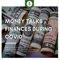 Money Talks - Finances during COVID