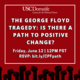 The George Floyd Tragedy: Is There a Path to Positive Change?