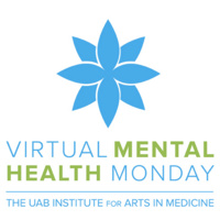 Presented by UAB Institute for Arts in Medicine