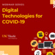 WEBINAR SERIES: Digital Technologies for COVID-19