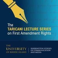 Summer Launch of the Taricani Lecture Series on First Amendment Rights