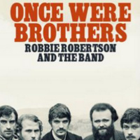 FILMUSIC Festival: Once Were Brothers - Robbie Robertson and the Band