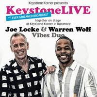 Keystone Korner Presents: (virtual) VIBES SUMMIT! -- Joe Locke and Warren Wolf