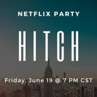 Movie Night: Hitch (2005)