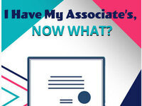 I Have My Associate's, Now What?