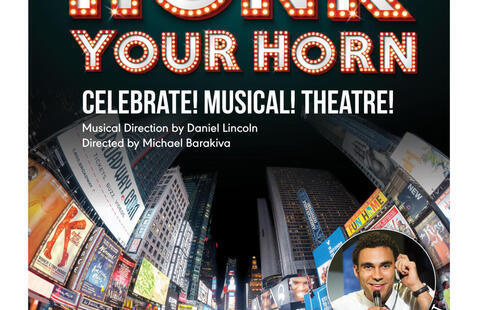 Honk Your Horn: A Celebrate! Musical! Theatre!