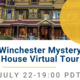 Photo of Winchester Mystery House exterior. Text reads Winchester Mystery House Virtual Tour July 22 - 19:00 PDT on white band.