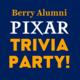 Berry Alumni Pixar Trivia Party!
