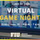 Class of 2020 Virtual Game Night