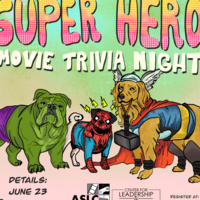 Super Hero Movie Trivia Night: Illustration of dog versions of the Hulk, Spider-Man, and Thor. June 23 @ 7 pm