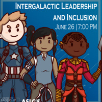 Intergalactic Leadership & Inclusion: Featuring sketches of Captain America, Korra and Okoye
