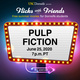 USC Dornsife Presents Flicks with Friends: Pulp Fiction