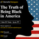 Dornsife Dialogues: The Truth of Being Black in America