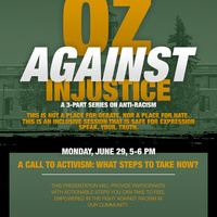 Oz Against Injustice: A Three Part Series on Anti-Racism