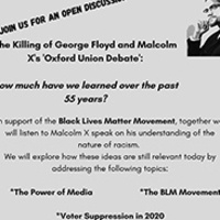 The Killing of George Floyd and Malcolm X's Oxford Union Debate