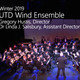 Encore Performance: UT Dallas Wind Ensemble from Dec. 8, 2019
