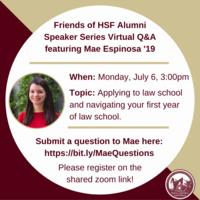 Friends of HSF Alumni Speaker Series Virtual Q&A featuring Mae Espinosa '19