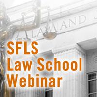 SFLS Law School Webinar