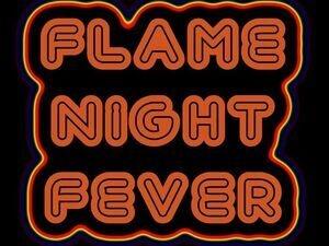FLAME NIGHT FEVER Sunburn