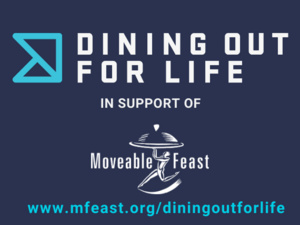 Moveable Feast's Dining Out for Life