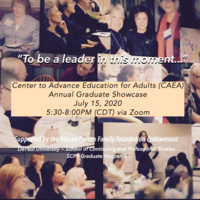 Center to Advance Education for Adults (CAEA) Graduate Showcase 2020