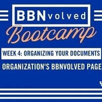 BBNvolved Boot Camp: Organizing your Documents