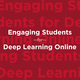 Engaging Students for Deep Learning Online