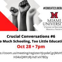 Crucial Conversations #6 - Too Much Schooling, Too Little Education