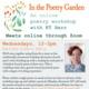 CLASS FULL - In the Poetry Garden: An Online Poetry Workshop