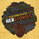 3rd Annual Teaching Black History Conference: Teaching Black HERstories