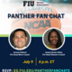 Panther Fan Chat featuring FIU Basketball Head Coaches