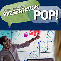 How to Make Your Presentation POP!