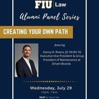 FIU Law Alumni Panel Series - Creating Your Own Path